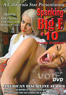 Spanking Big E 10 - Aunty Erzebet Box Cover