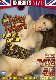 Filthy Fuckers Amateur Special #2