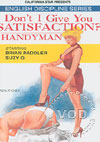 Video: Don't I Give You Satisfaction? & Handyman