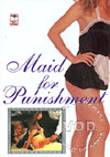 Video: Maid For Punishment