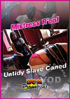 Video: Mistress Real - Untidy Slave Caned