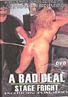 Video: A Bad Deal - Stage Fright
