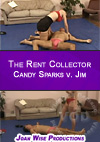 Video: The Rent Collector - Candy Sparks V. Jim