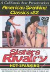 Video: American Spanking Classics #22: Sisters Rivalry