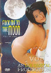 Video: Fuck Me To The Moon