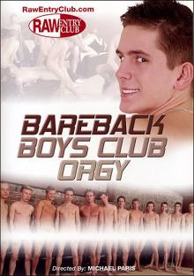 Bareback Boys Club Orgy