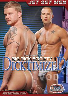 Big Dick Society 2 - Dicktimized