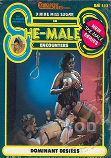 She Male Encounters - Dominant Desires Box Cover