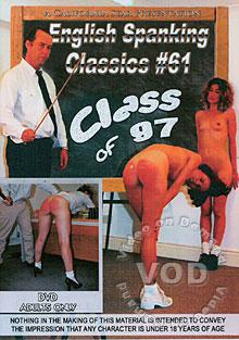 English Spanking Classics #61 - Class Of 97 Box Cover