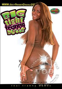 Big Tight Tranny Butts Box Cover