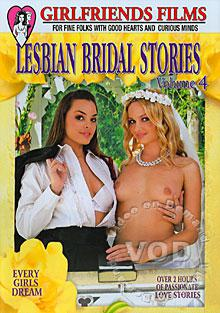 Lesbian Bridal Stories Volume 4