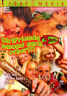 Girlfriends Among Each Other Box Cover