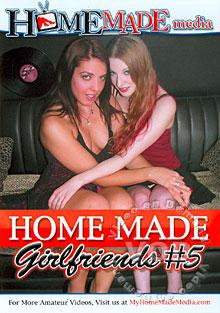 Home Made Girlfriends #5 Box Cover
