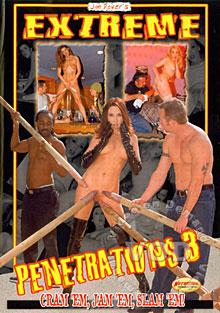 Extreme Penetrations 3