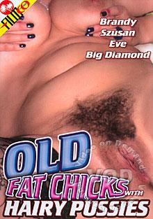 Old Fat Chicks With Hairy Pussies Box Cover