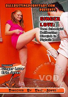 Ginger Love - Teen Schoolgirl Ballbusting Blowjob In Pigtails Box Cover
