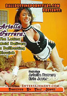 Ariella Ferrera - The Latina Maid Delivers A Ballbusting Blowjob Box Cover