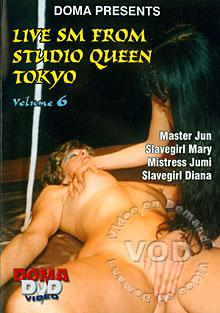 Live SM From Studio Queen Tokyo Volume 6 Box Cover