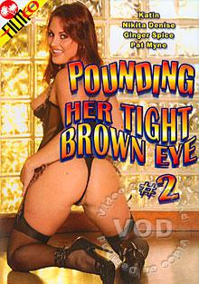 Pounding Her Tight Brown Eye #2 Box Cover