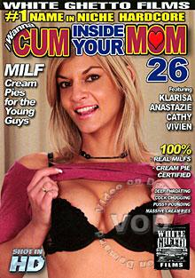 I Wanna Cum Inside Your Mom 26 Box Cover