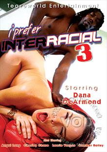 I Prefer Interracial 3