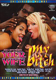 Your Wife My Bitch Box Cover