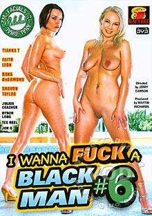 I Wanna Fuck A Black Man #6 Box Cover