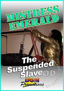 Mistress Emerald -The Suspended Slave Box Cover