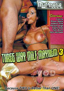 Three-Way MILF Mayhem 3 Box Cover