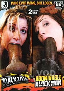 Blackzilla Vs. Abominable Black Man (Disc 2)