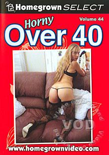 Horny Over 40 Volume 44