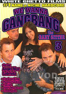 We Wanna Gangbang The Babysitter 3 Box Cover