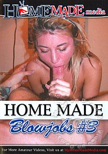 Home Made Blowjobs #3 Box Cover
