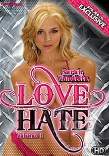 Love/Hate Volume 1