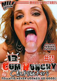 13 Cum Hungry Cocksuckers #11 - MILF Edition Box Cover