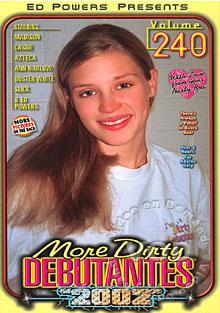 More Dirty Debutantes 2002 Volume 240 Box Cover