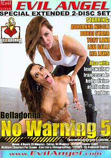 Belladonna: No Warning 5 (Disc 1)