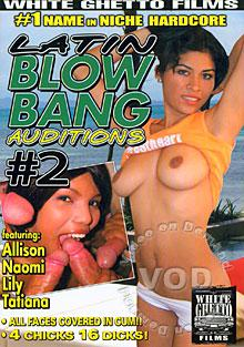 Latin Blow Bang Auditions #2