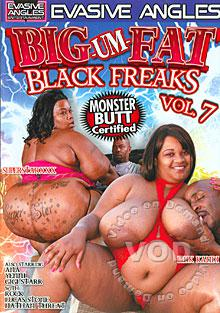 Big-Um-Fat Black Freaks Vol. 7