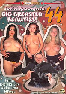 Oh Those Lovin' Spoonfuls 44 - Big Breasted Beauties Box Cover