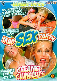Mad Sex Party - Creamed Cum Sluts Box Cover - Login to see Back