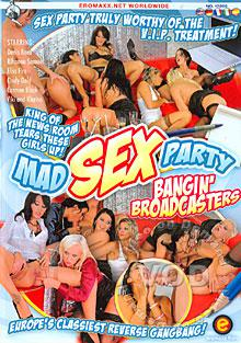 Mad Sex Party - Bangin' Broadcasters Box Cover