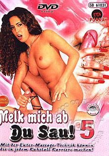 Melk mich ab Du Sau! 5 Box Cover