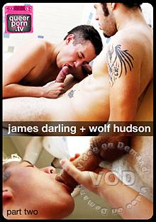 Queer Porn TV: James Darling + Wolf Hudson Part Two Box Cover