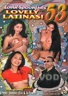 Oh Those Lovin' Spoonfuls 53 - Lovely Latinas!