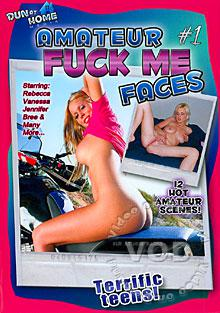 Amateur Fuck Me Faces #1 Box Cover