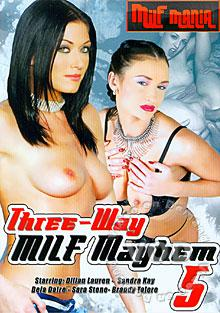 Three-Way MILF Mayhem 5 Box Cover