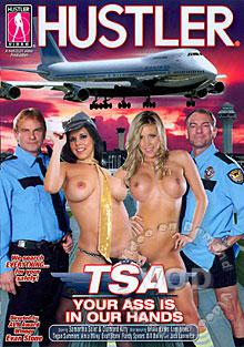 TSA - Your Ass Is In Our Hands