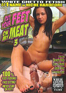 Put Your Feet On My Meat 3