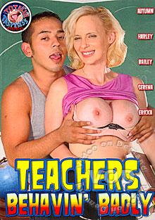 Teachers Behavin' Badly
